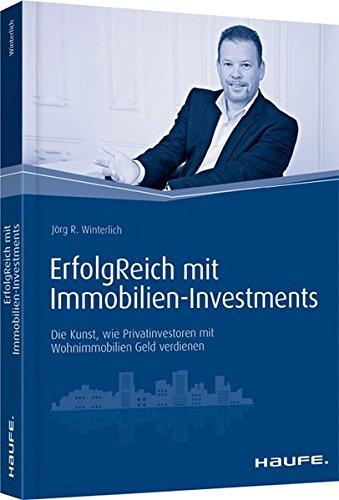 """<pre>ErfolgReich mit Immobilien-Investments: Die Kunst, wie Privatinvestoren mit Wohnimmobilien """"/></a> <br><a href="""