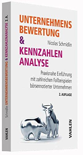 """<pre>Unternehmensbewertung & Kennzahlenanalyse: Praxisnahe Einführung mit zahlreichen Fallbeispielen börsennotierter Unternehmen """"/></a> <br><a href="""