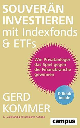 """<pre>Souverän investieren mit Indexfonds und ETFs: Wie Privatanleger das Spiel gegen die Finanzbranche gewinnen, plus E-Book inside (ePub, mobi oder pdf) """"/></a> <br><a href="""