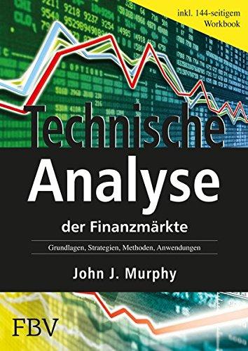 """<pre>Technische Analyse der Finanzmärkte: Grundlagen, Strategien, Methoden, Anwendungen. Inkl. Arbeitsmappe """"/></a> <br><a href="""