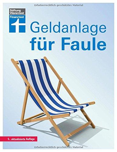 """<pre>Geldanlage für Faule: 5. aktualisierte Auflage """"/></a> <br><a href="""