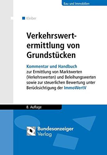 """<pre>Verkehrswertermittlung von Grundstücken: Kommentar und Handbuch zur Ermittlung von Verkehrswerten und Beleihungswerten sowie zur … unter Berücksichtigung der ImmoWertV """"/></a> <br><a href="""