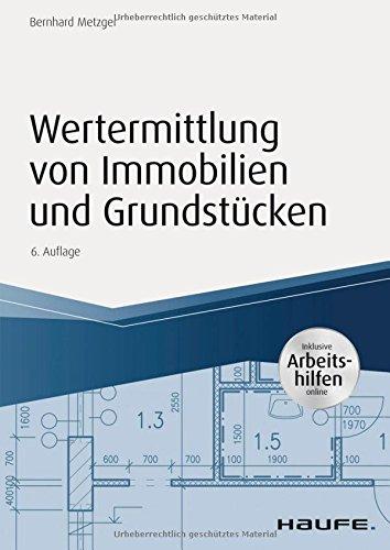 """<pre>Wertermittlung von Immobilien und Grundstücken -mit Arbeitshilfen online (Haufe Praxisratgeber) """"/></a> <br><a href="""