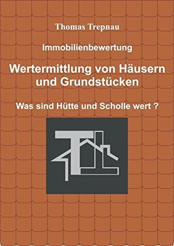 """<pre>Immobilienbewertung: Wertermittlung von Häusern und Grundstücken (Vermieter-Ratgeber) """"/></a> <br><a href="""